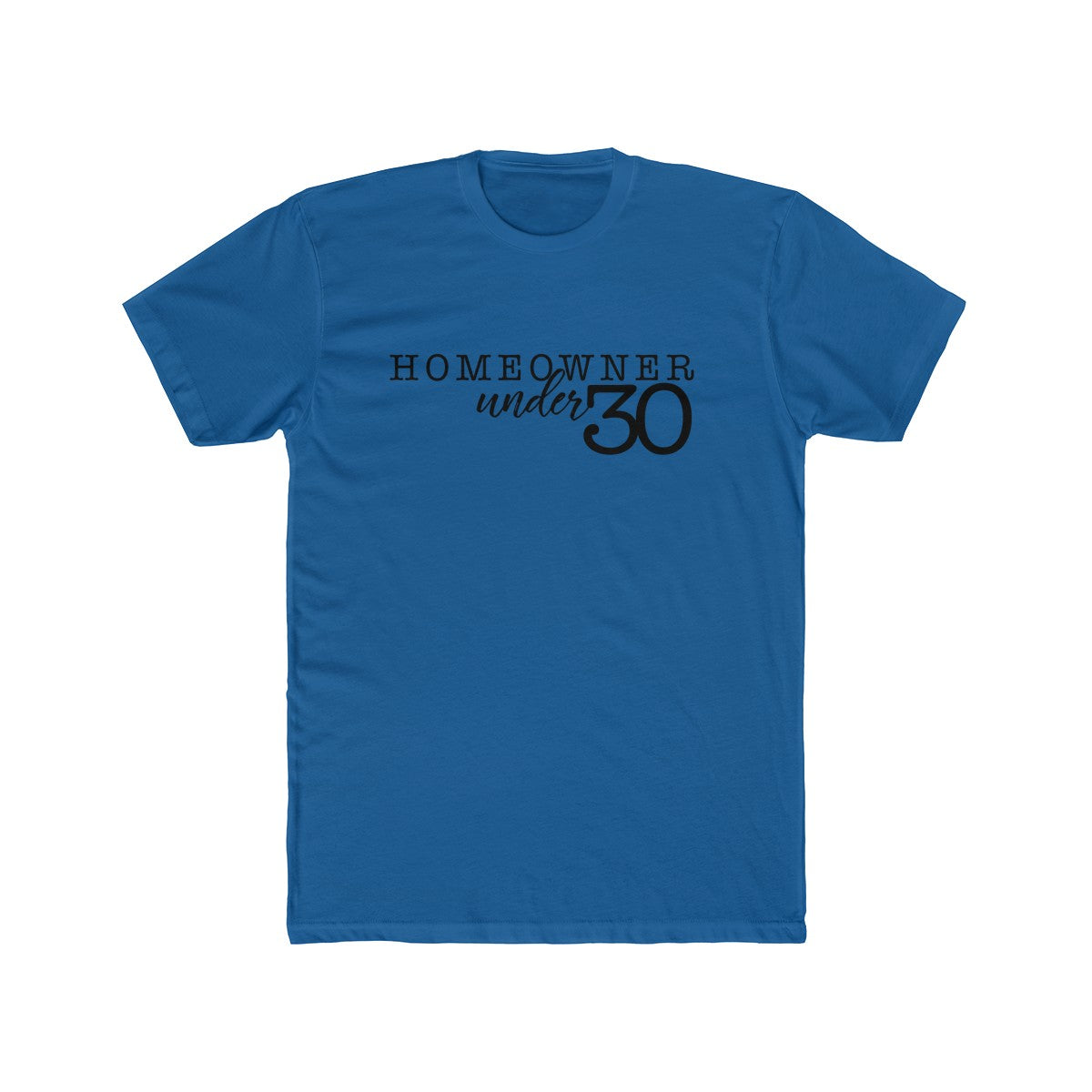 Homeowner Under 30 Unisex Short Sleeve Tee