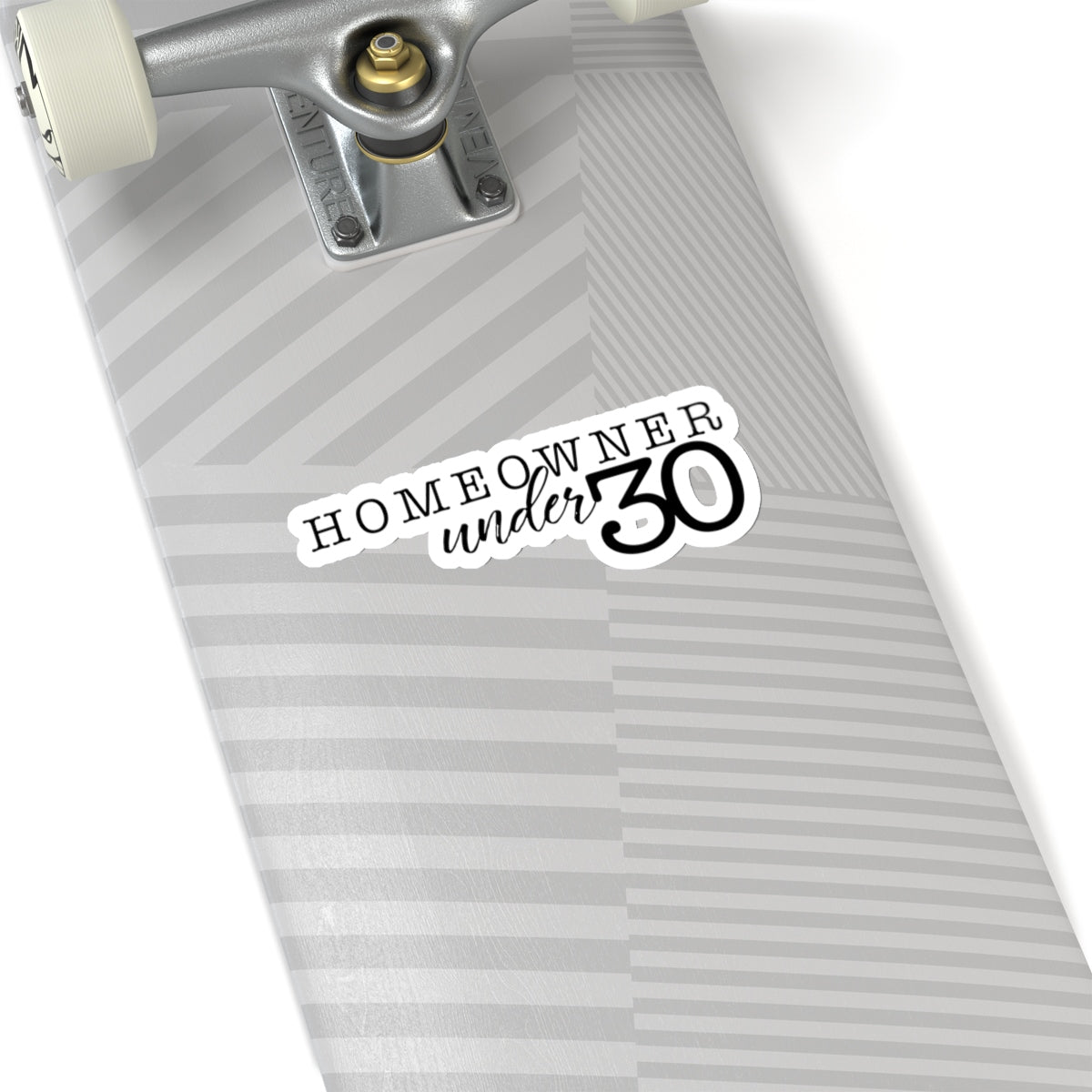 Homeowner Under 30 Kiss-Cut Stickers