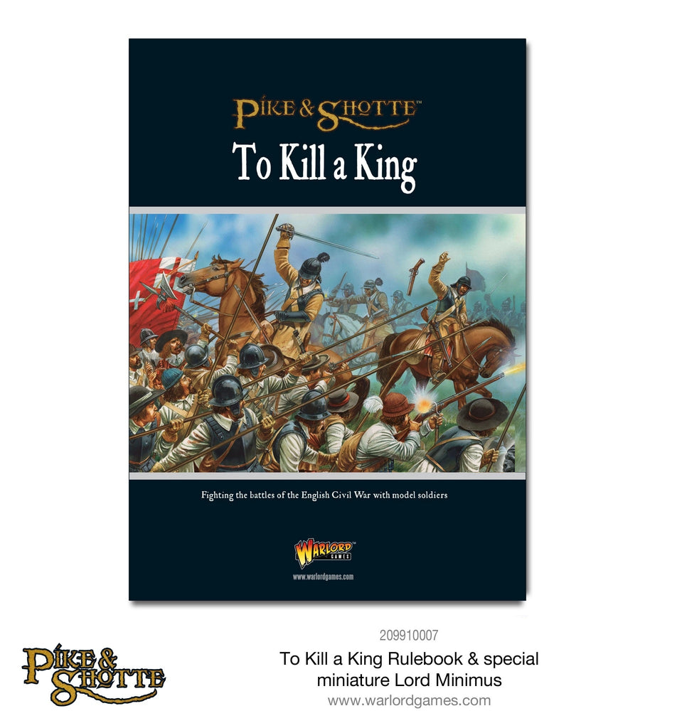 To Kill A King - English Civil War Supplement: Pike & Shotte WLG 201013001