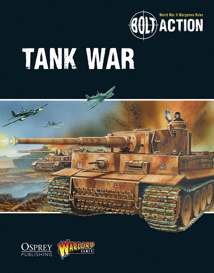 Tank War - Bolt Action Supplement (Paperback): Warlord Games WLG WGB-09