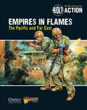 Empires in Flames: The Pacific and the Far East (Paperback): Bolt Action Theatre Book WLG WGB-13