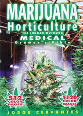 Marijuana Horticulture Medical Grow Bible