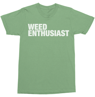 Unisex Weed Enthusist Tee