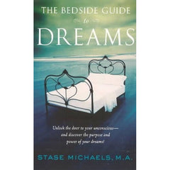 Bedside Guide to Dreams - by Stase Michaels