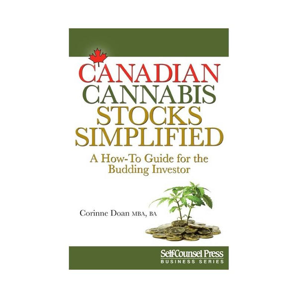 Canadian Cannabis Stocks Simplified: A How-To Guide for the Budding Investor
