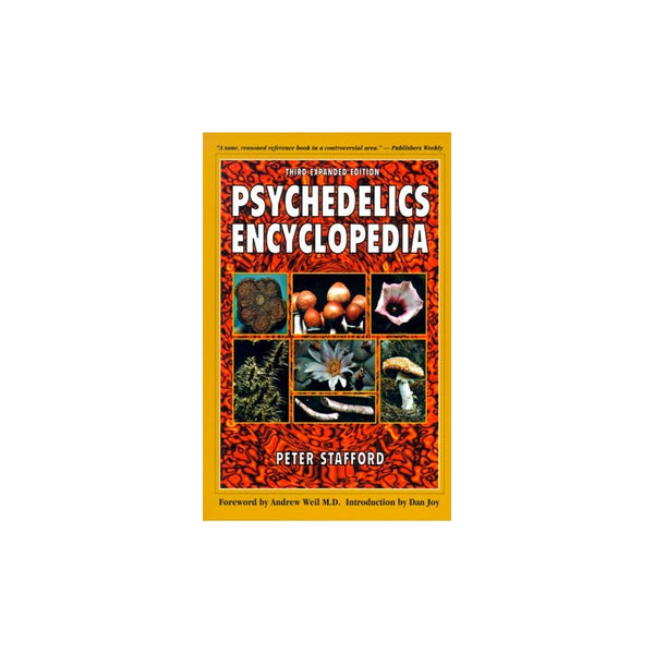 Psychedelics Encyclopedia - by Peter Stafford