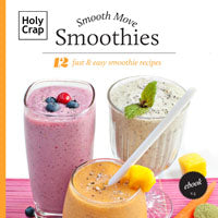 12 fast and easy Smoothie recipes ebook