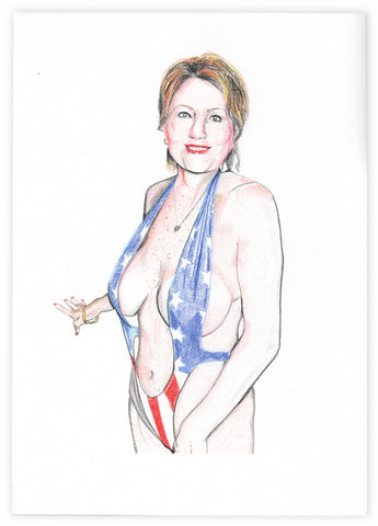STUPID SEXY HILLARY ORIGINAL ARTWORK