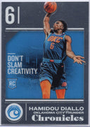 "Hamidou Diallo ""Don't Slam Creativity"" Rookie Card #513 Chronicles Basketball 2018-19"