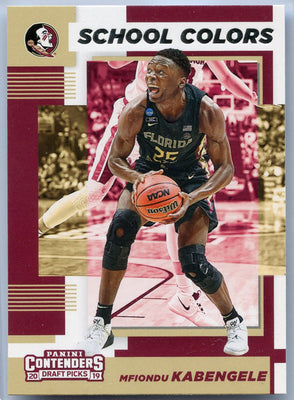 Mfiondu Kabengele rookie card 2019 Contenders Draft Picks School Colors No. 5 Florida State