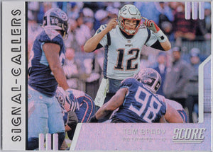 Tom Brady Signal Callers 2019 Score Football SC-2 card