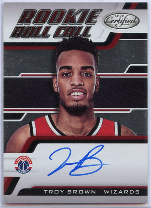 Troy Brown RC Auto 2018-19 Certified Basketball No. RRC-TB