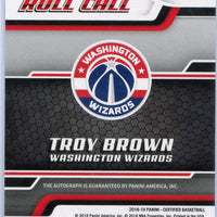 2018-19 Certified Basketball Rookie Roll Call Troy Brown Autograph No. RRC-TB Washington Wizards
