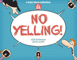 No Yelling! A Baby Blues Collection