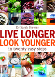 Live Longer, Look Younger