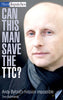 Can This Man Save the TTC? Andy Byford's Mission Impossible