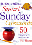 The New York Times Smart Sunday Crosswords Volume 1