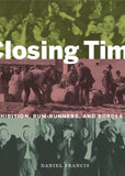 Closing Time: Prohibition, Rum-Runners, and Border Wars