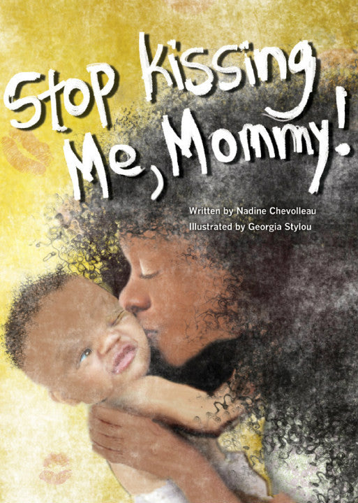 Image of Stop Kissing Me, Mommy! book cover