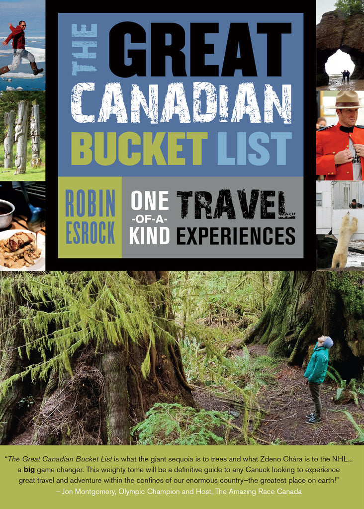 Image of The Great Canadian Bucket List: One-of-a-Kind Travel Experiences book cover