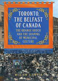 Toronto, The Belfast of Canada