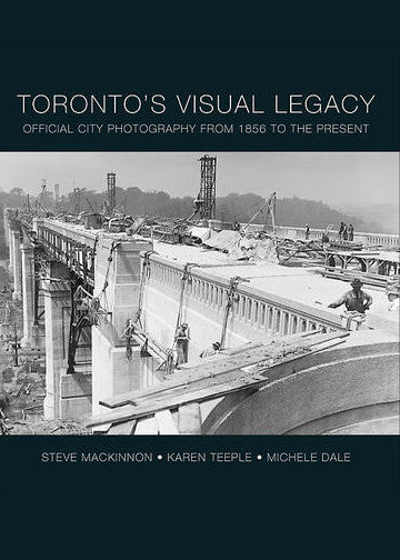 Image of Toronto's Visual Legacy book cover