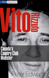 Image of Vito Rizzuto: Canada's Country Club Monster book cover