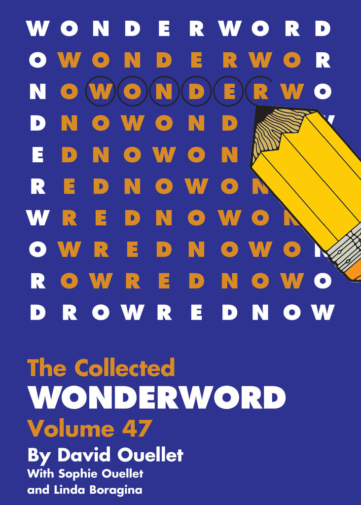 The Collected Wonderword - Volume 47