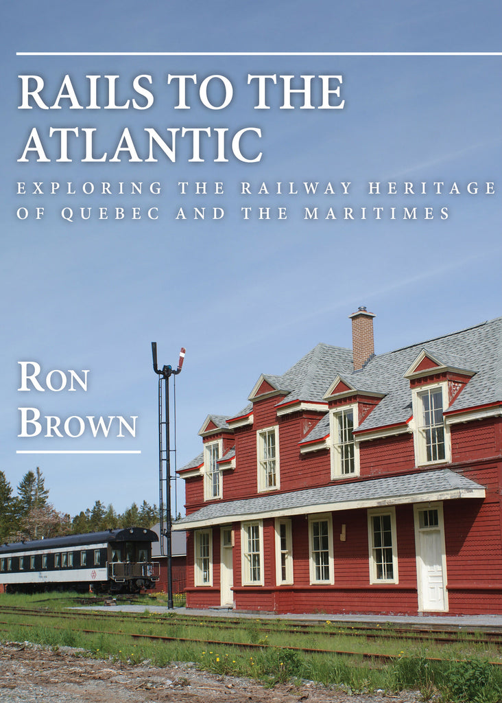 Rails to the Atlantic