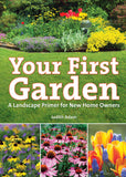 Your First Garden: A Landscape Primer for New Home Owners