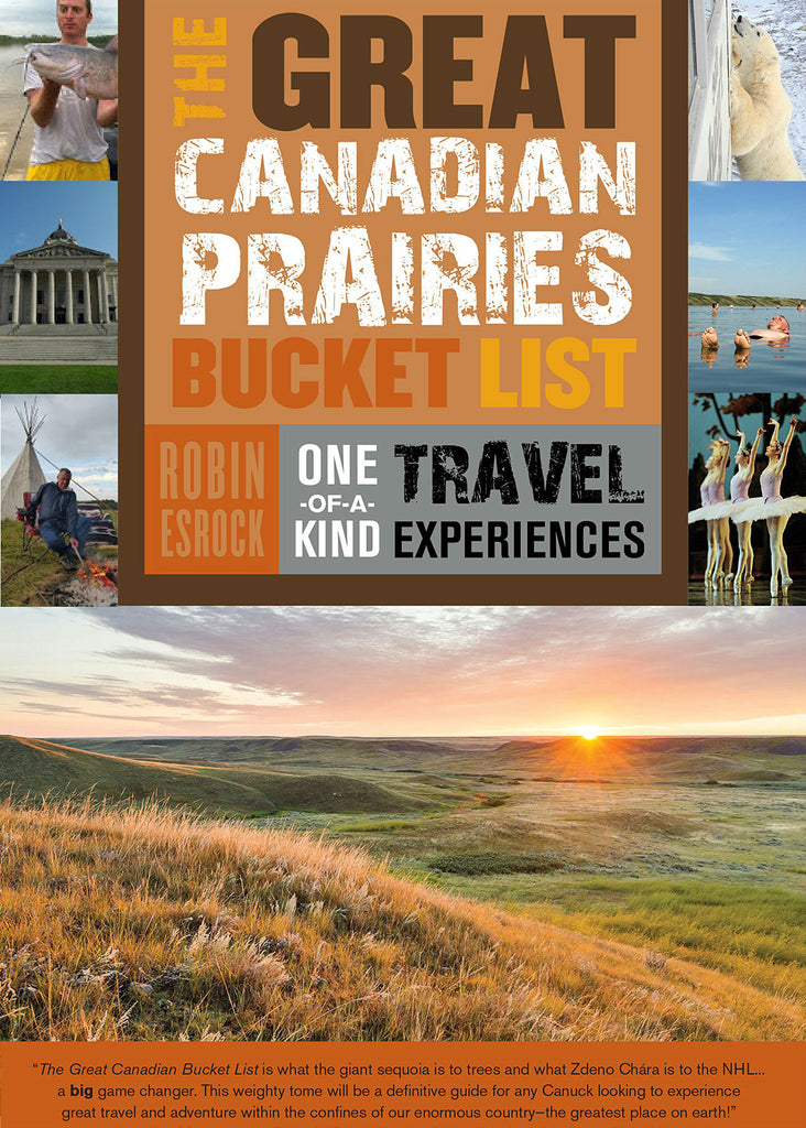 The Great Canadian Prairies Bucket List