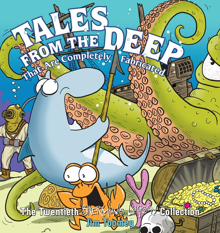 Tales From The Deep That Are Completely Fabricated: The Twentieth Sherman's Lagoon Collection