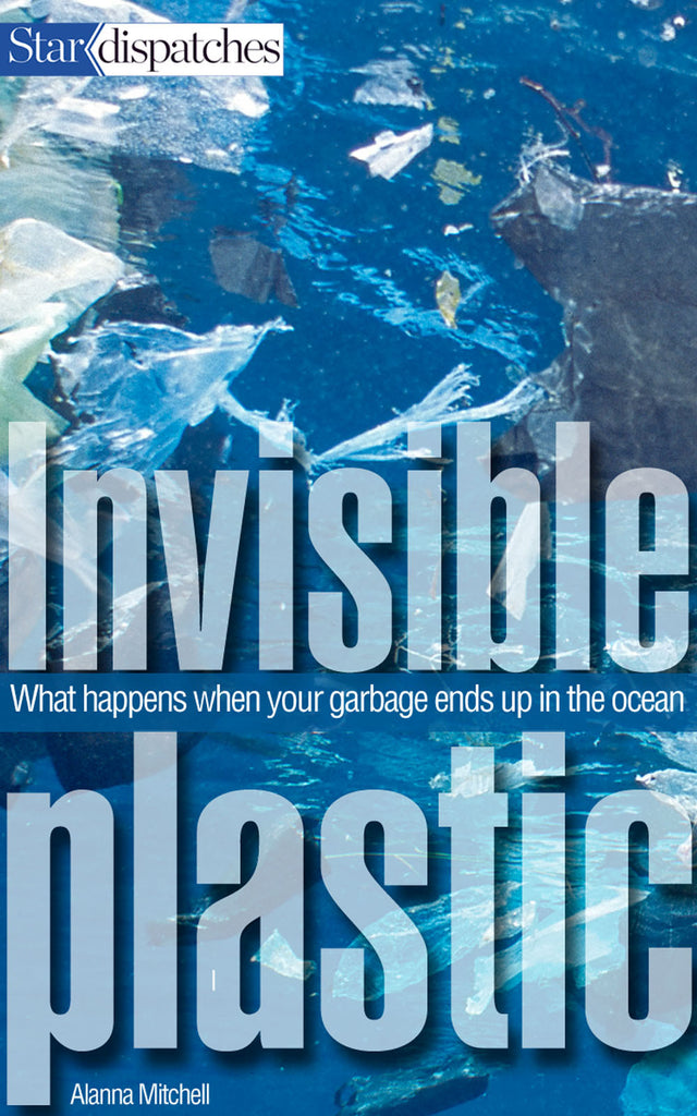 Invisible Plastics