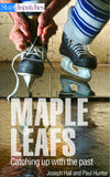Image of Maple Leafs: Catching up with the past book cover