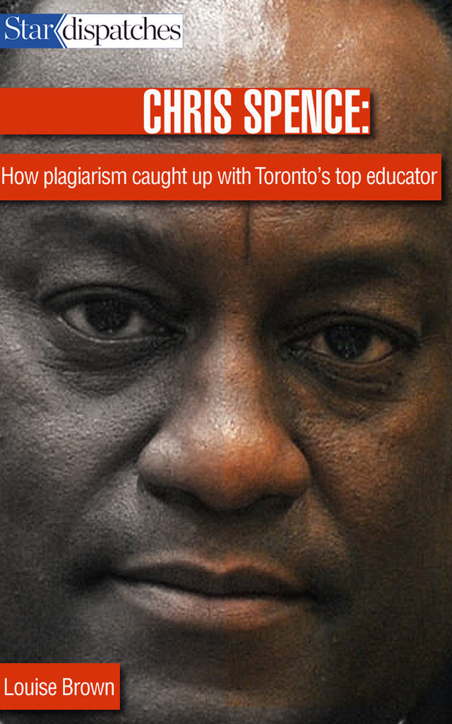 Image of Chris Spence: How Plagiarism Caught Up with Toronto's Top Educator book cover