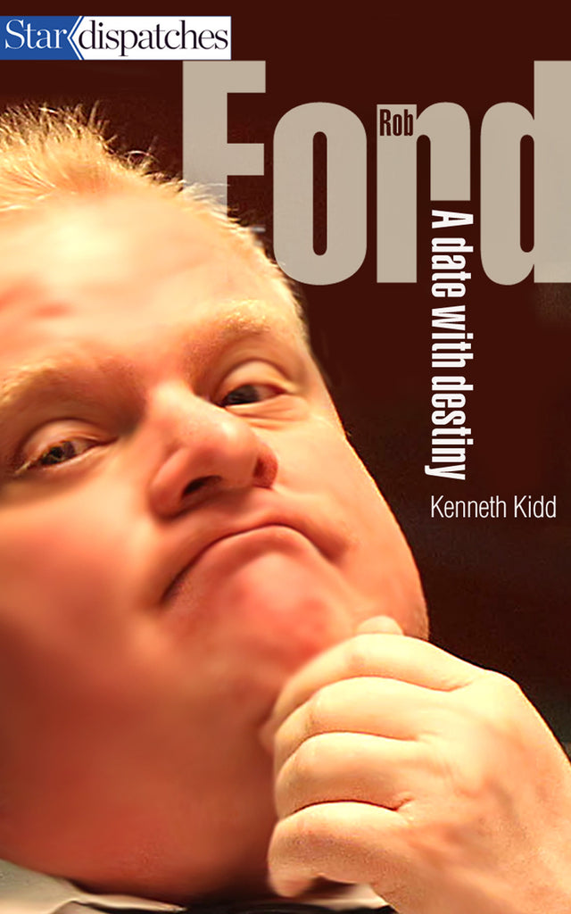 Image of Rob Ford: A Date With Destiny book cover