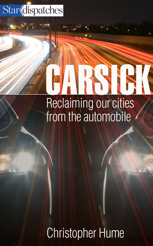 Image of Carsick: Reclaiming Our Cities From The Automobile book cover