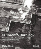 Is Toronto Burning?