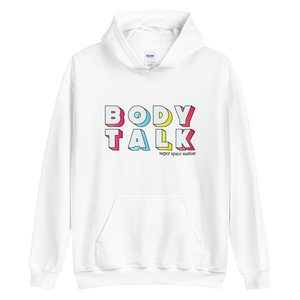 Super Space Nation - Body Talk Unisex Hoodie