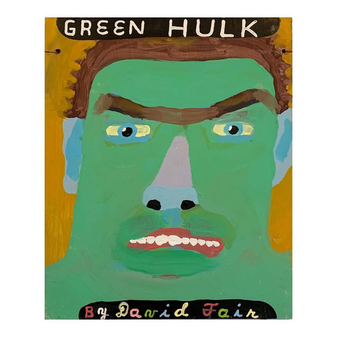 Green Hulk - David Fair - Yard Dog Art