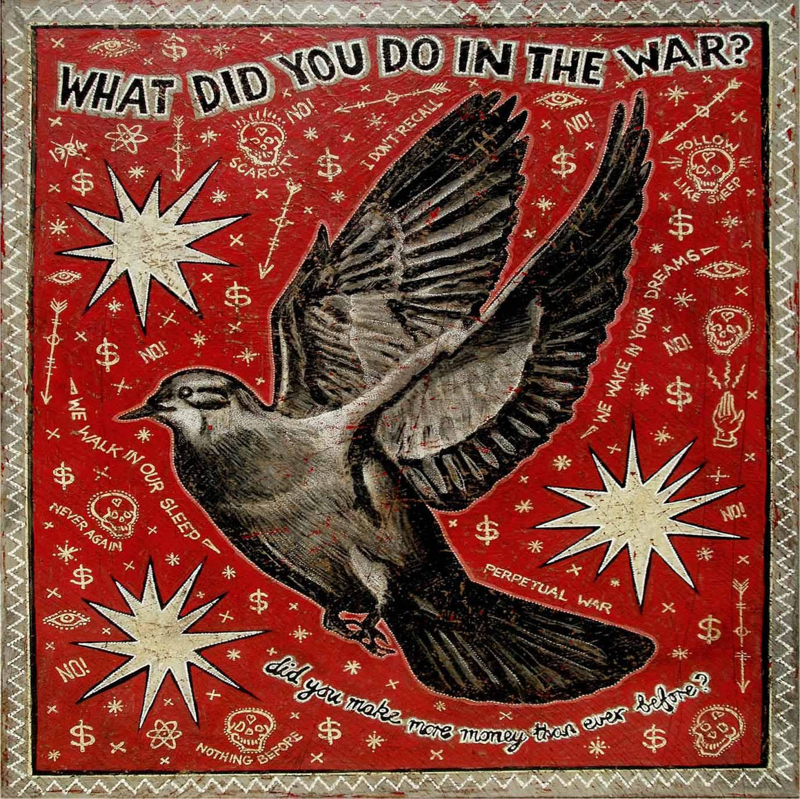 What Did You Do In The War? - Jon Langford - Yard Dog Art