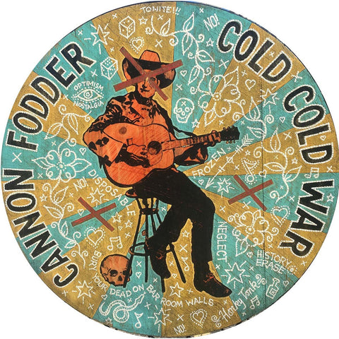 Cannon Fodder Cold Cold War - Jon Langford - Yard Dog Art