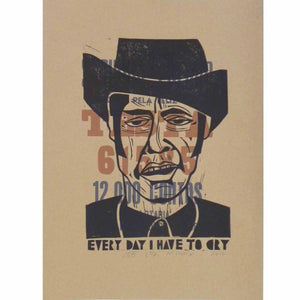 Every Day I Have To Cry - Jeb Loy Nichols - Yard Dog Art