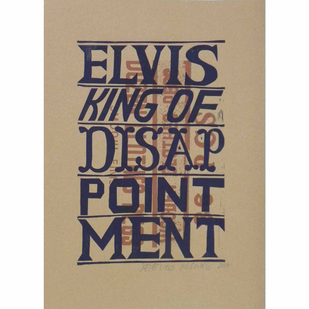 Elvis King Of Disappointment