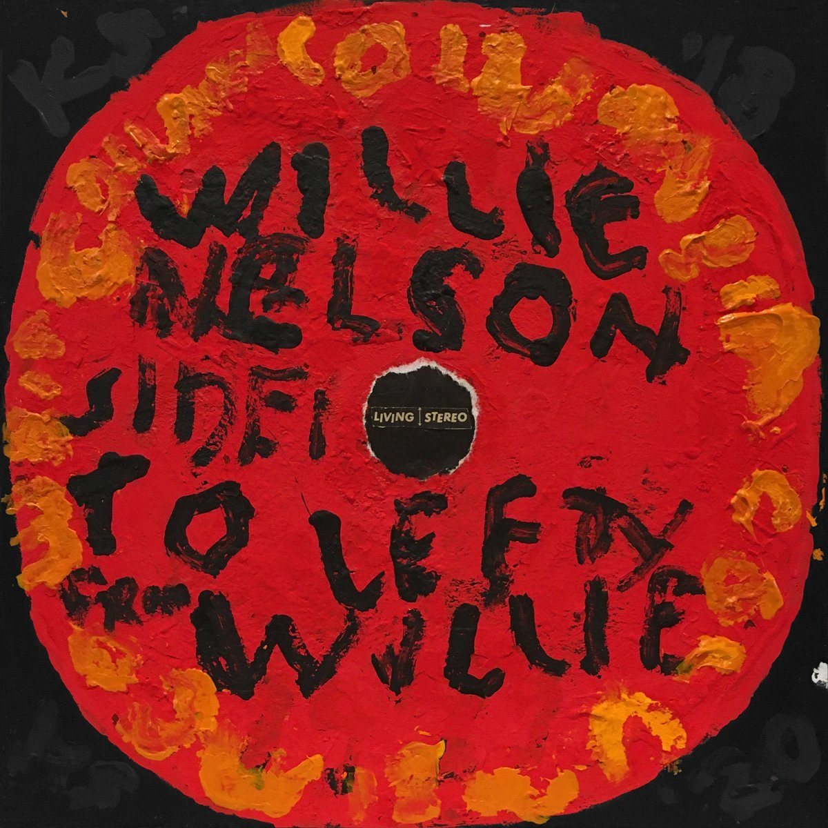 Willie Nelson - To Lefty From Willie - Kerry Smith - Yard Dog Art