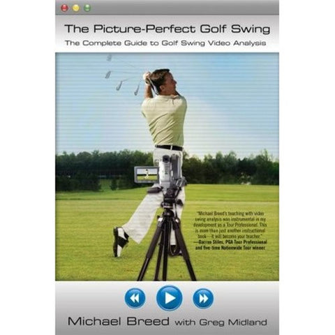 Michael Breed's The Picture Perfect Golf Swing Book