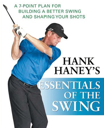 Hank Haney's Essentials of the Swing Book - Non-Autographed