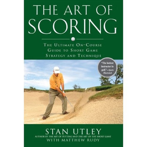 The Art of Scoring by Stan Utley