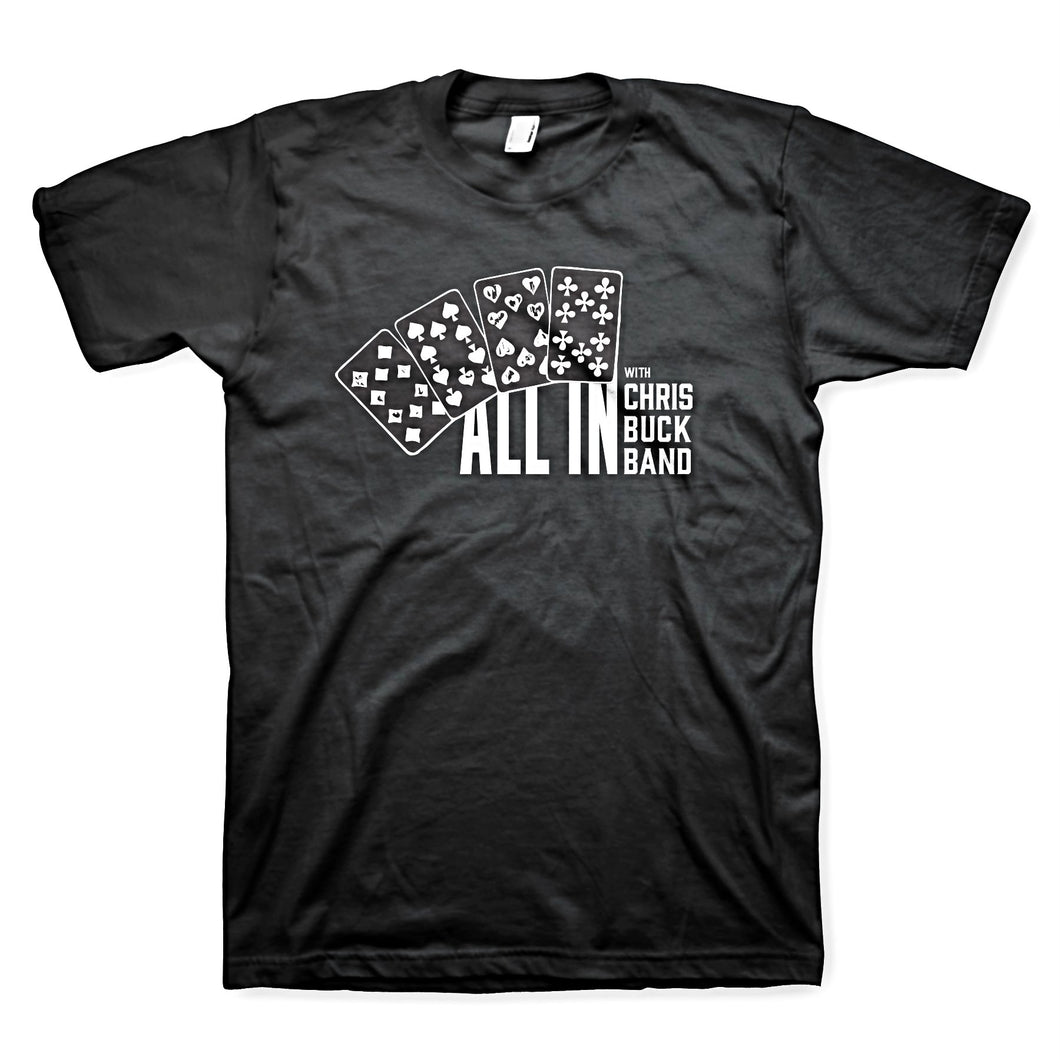 Chris Buck Band Unisex All In T-shirt