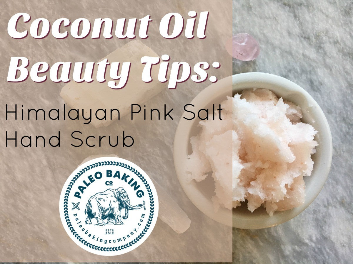 Coconut Oil Beauty Tips: Himalayan Pink Salt Hand Scrub